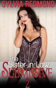 The Sister-in-Law Submissive 2