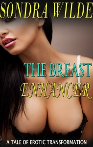 The Breast Enhancer: A Tale of Erotic Transformation