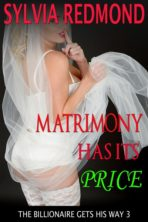 Matrimony Has Its Price