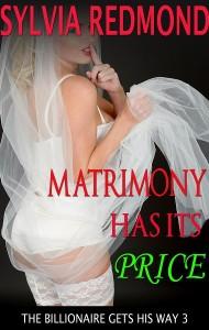 Matrimony Has Its Price