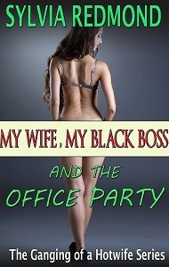 My Wife, My Black Boss and the Office Party