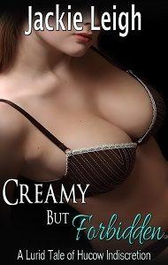 Creamy But Forbidden
