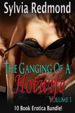The Ganging of a Hotwife – Volume 1
