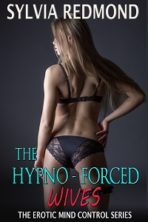 The Hypno-Forced Wives 1